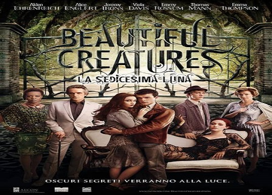 film beautiful creatures - la sedicesima luna