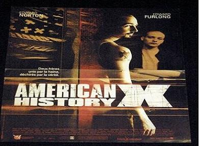 American History Xè unfilmdel1998diretto daTony Kayee interpretato daEdward NortoneEdward Furlong. La pellicola è dedicata al tema della tensione sociale e delrazzismonegliStati Unitie ha valso aEdward Nortonuna candidatura all'Oscar come miglior attore protagonista.