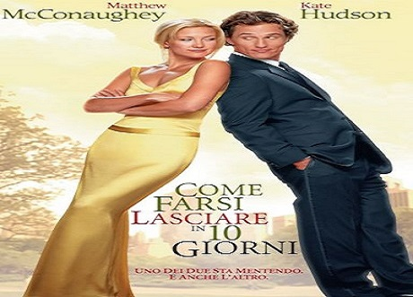 Come farsi lasciare in 10 giorni (How to Lose a Guy in 10 Days) è un film del 2003 diretto da Donald Petrie, con Matthew McConaughey e Kate Hudson.