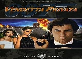 film 007 vendetta privata