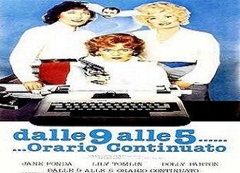 film Dalle_9_alle_5_orario_continuato