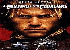 film il destino di un cavaliere