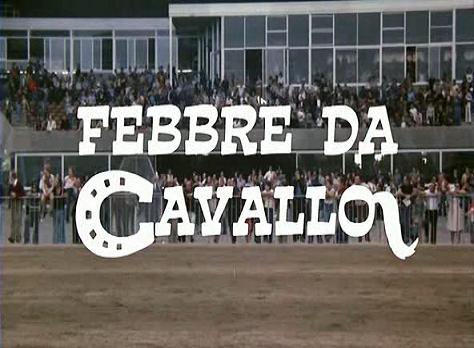 film febbre da cavallo