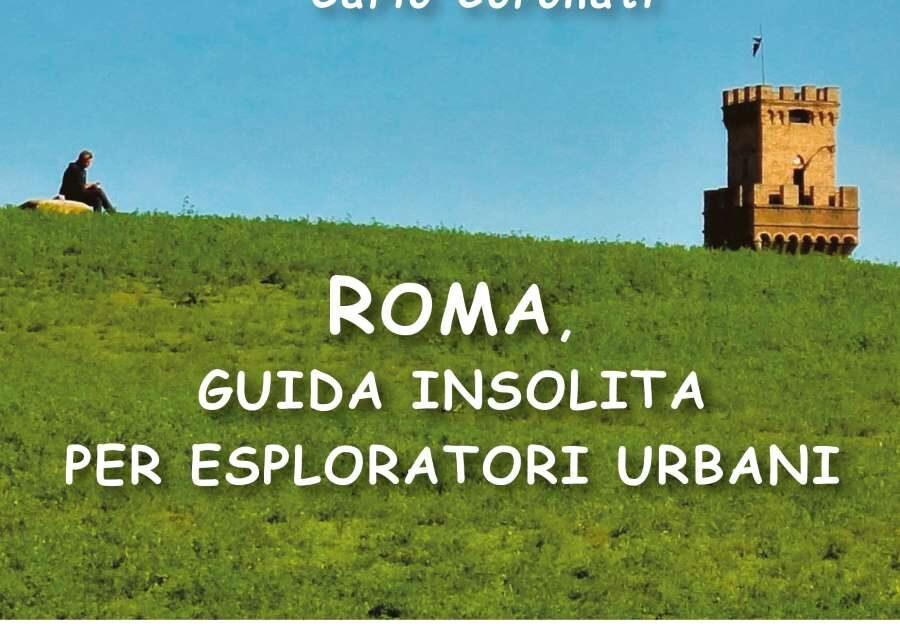 Guida insolita per esploratori urbani