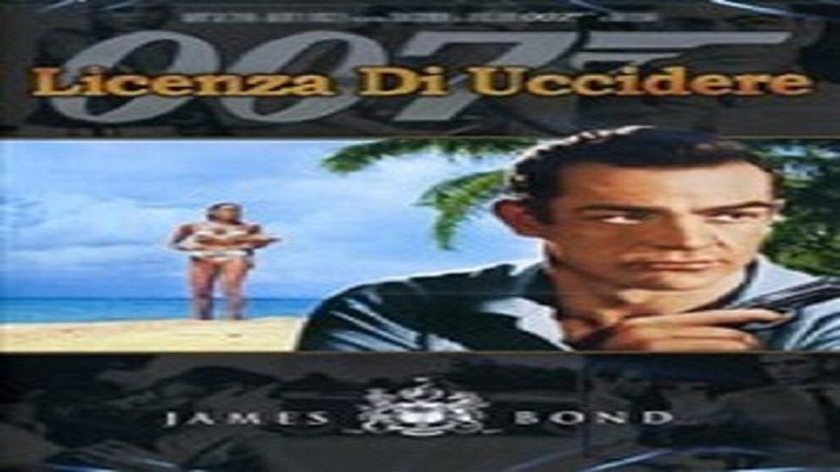 007 licenza di uccidere